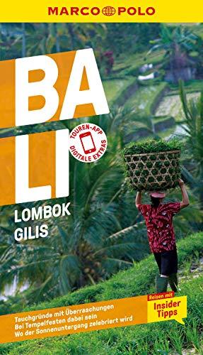 MARCO POLO Reiseführer Bali, Lombok, Gilis: Reisen mit Insider-Tipps. Inklusive kostenloser Touren-App (MARCO POLO Reiseführer E-Book)