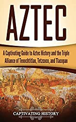 Aztec History and Civilization