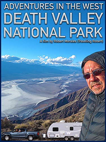 Adventures in the West: Death Valley National Park