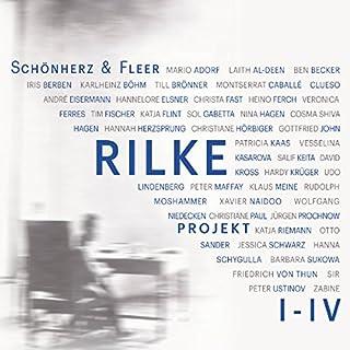 Rilke Projekt I-IV: Bis an alle Sterne / In meinem wilden Herzen / Überfließende Himmel / Weltenweiter Wandrer (Rilke Projekt 1-4) Titelbild