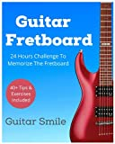Guitar Fretboard : 24 Hours Challenge To Memorize Fretboard (Guitar Mastery)