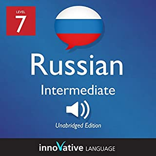 Learn Russian - Level 7 Intermediate Russian, Volume 1: Lessons 1-25 cover art