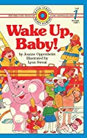 Wake Up, Baby!: Level 1 (Bank Street Ready-To-Read)