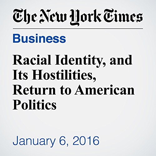 Racial Identity, and Its Hostilities, Return to American Politics audiobook cover art