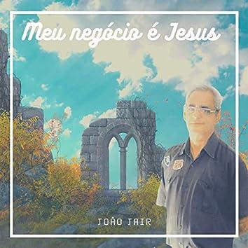 Meu Negócio É Jesus