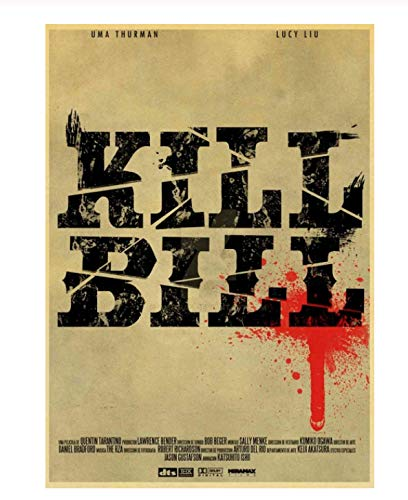 LGXINGLIyidian Quentin Tarantino Kill Bill Retro Filmplakate Poster Leinwandmalerei Home Decoration Z386 40X60Cm