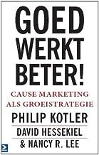 Goed werkt beter!: Cause marketing als groeistrategie