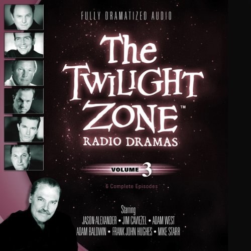 The Twilight Zone Radio Dramas, Volume 3  Audiolibri