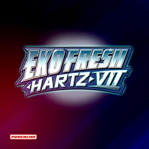 Hartz 7 (700 Bars) [Explicit]