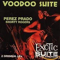 VOODOO SUITE/EXOTIC SUITE