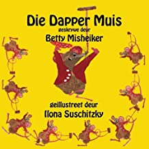 Die Dapper Muis (Afrikaans Edition)