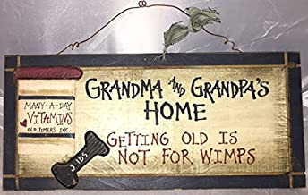 Grandma And Grandpa's Home...Getting Old Is Not For Wimps...Many Day Vitamins,Old Times Inc./Blue Border/Vitamin Bottle/Weight/Hanging Wall Sign