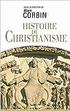 Histoire du christianisme (L'Univers historique)