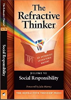 The Refractive Thinker®: Vol: VII: Social Responsibility: Ch 6: Succession Planning in Municipal Governments: Adapting to Change Through Knowledge Transfer by [Dr. Michael Millstone, Dr. Christi Sanders, Dr. Cheryl A.  Lentz, Julie Murray]