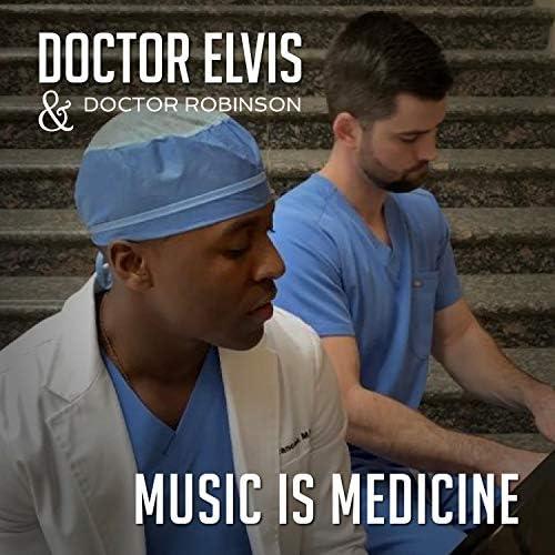 Doctor Elvis & Doctor Robinson