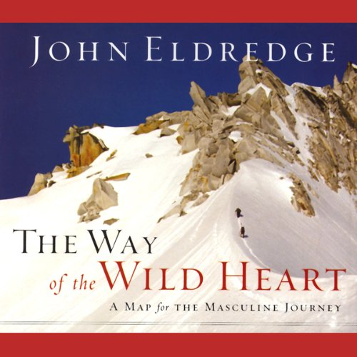 The Way of the Wild Heart audiobook cover art