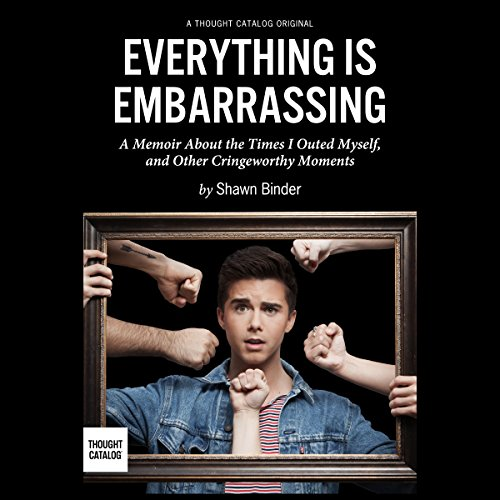 Everything Is Embarrassing cover art