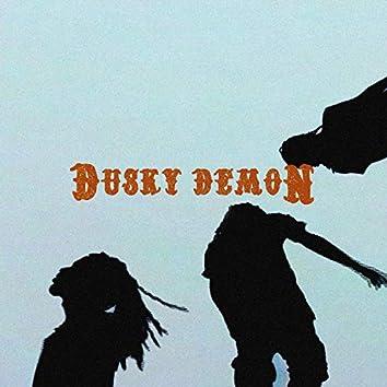 Dusky Demon