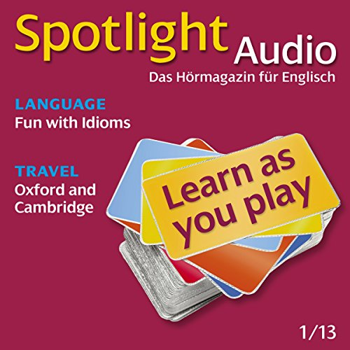 Spotlight Audio - Oxford and Cambridge. 1/2013 cover art
