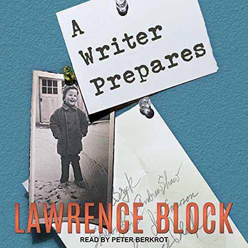 A Writer Prepares Audiobook By Lawrence Block cover art