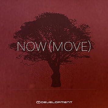 Now (Move)