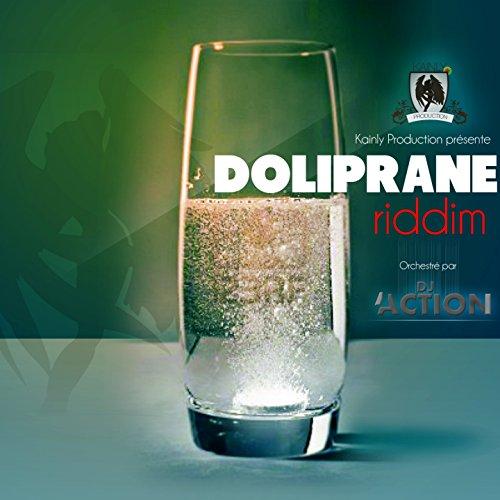 Doliprane Riddim (Orchestré par DJ Action) [Explicit]