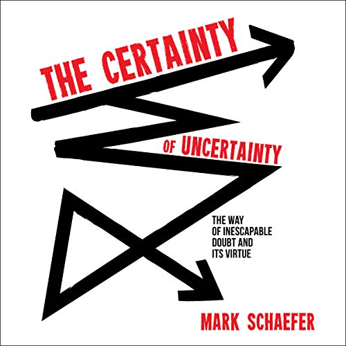 The Certainty of Uncertainty audiobook cover art