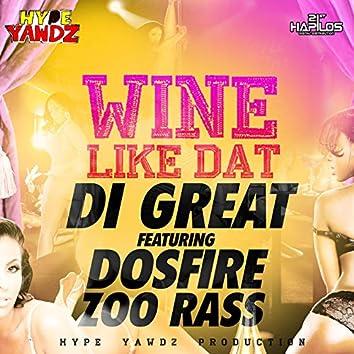 Wine Like Dat - Single