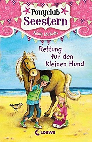 Ponyclub Seestern, Band 1: Rettung für den kleinen Hund