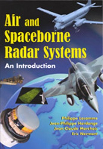 Air and Spaceborne Radar Systems: An Introduction (Spie Press Monograph Book 108) (English Edition)