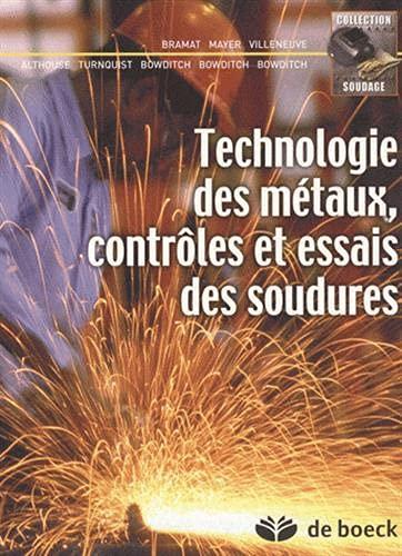 Technologie des métaux, contrôles et essais des soudures