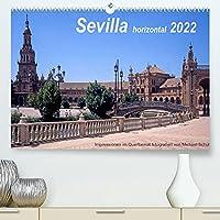 Sevilla horizontal 2022 (Premium, hochwertiger DIN A2 Wandkalender 2022, Kunstdruck in Hochglanz): Impressionen aus Sevilla im Querformat, Tuerme und Denkmaeler und mehr (Monatskalender, 14 Seiten )