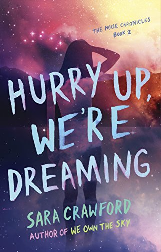 Hurry Up, We're Dreaming: An Urban Fantasy Musician Romance (The Muse Chronicles Book 2)