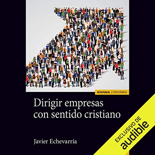 Dirigir Empresas con Sentido Cristiano [Managing Companies with a Christian Sensibility] Titelbild