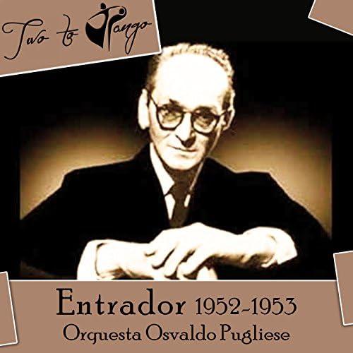 Orquesta Osvaldo Pugliese, Alberto Morán, Juan Carlos Cobos