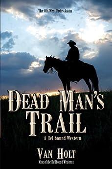 Dead Man's Trail by [Van Holt]