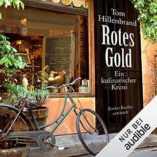 Rotes Gold     Xavier Kieffer 2              Autor:                                                                                                                                 Tom Hillenbrand                               Sprecher:                                                                                                                                 Gregor Weber                      Spieldauer: 8 Std. und 50 Min.     368 Bewertungen     Gesamt 4,6
