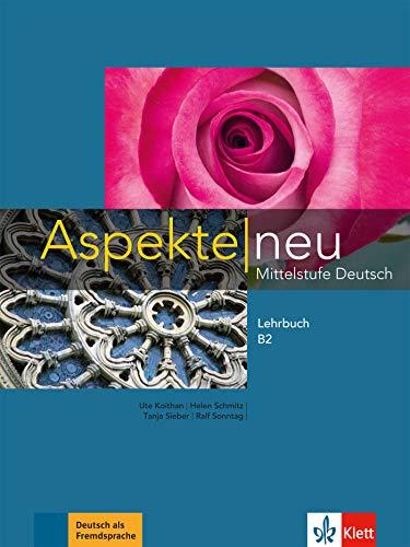 Aspekte neu B2 Lehrbuch: Ksiazka bez plyty DVD [Lingua tedesca]: Mittelstufe Deutsch: Vol. 2