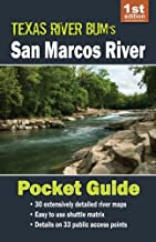 San Marcos River Pocket Guide (Texas River Bum Paddling Guides) (Volume 2)