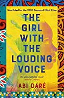 The Girl with the Louding Voice: A Radio 4 Book at Bedtime Pick
