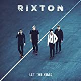 Songtexte von Rixton - Let the Road