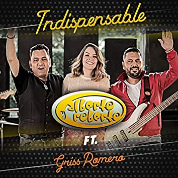 Indispensable (feat. Griss Romero)