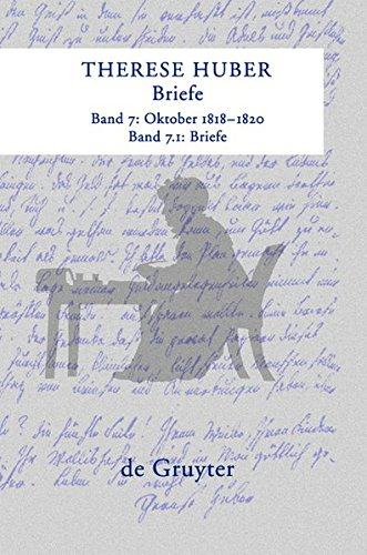 Therese Huber: Briefe: Oktober 1818 - 1820