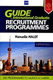 Guide to International Graduate - 230 Companies and 500 programmes to launch a career.