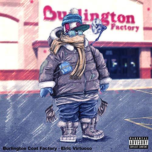 Burlington Coat Factory [Explicit]
