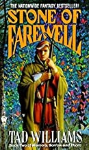 The Stone of Farewell[Book Two of Memory Sorrow and Thorn][STONE OF FAREWELL] [Mass Market Paperback]