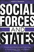 Social Forces and States: Poverty and Distributional Outcomes in South Korea, Chile, and Mexico