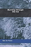 Burning through the Ice (Joey & Johnny Forever)