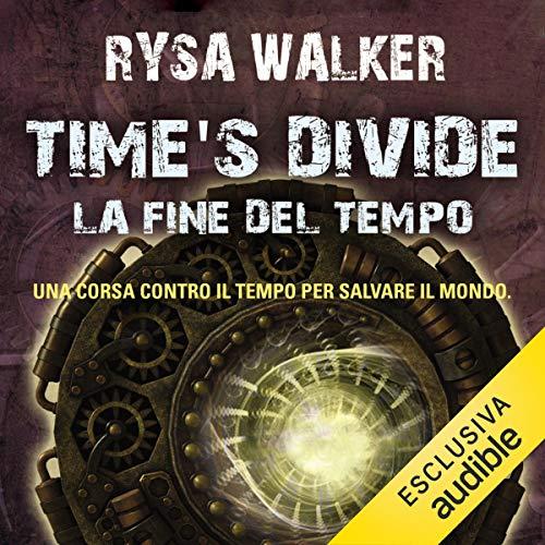 Time's Divide. La fine del tempo copertina