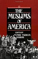 The Muslims of America (Religion in America) by Unknown(1993-08-12)